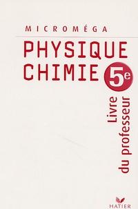Jacques Jourdan et Christophe Daujean - Physique-chimie 5e. - Livre du professeur.