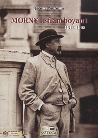 Morny le flamboyant, 1811-1865.pdf