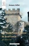 Jacques Juillet - Les Tours Saint-Laurent de Jean Lurçat près Saint-Céré.