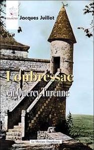 Jacques Juillet - Loubressac en Quercy-Turenne.