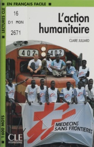 Jacques Julliard - L'action humanitaire.