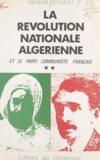 Jacques Jurquet - La révolution nationale algérienne et le Parti communiste français (2) - 1920-1939.