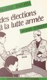 Jacques Jurquet et Jean-Michel Bono - La Révolution nationale algérienne et le Parti communiste français (4) - Algérie, 1945-1954 : des élections à la lutte armée.