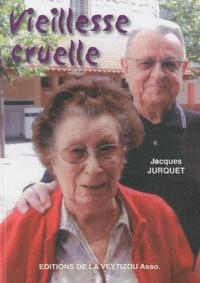Jacques Jurquet - Vieillesse cruelle - La mort de Baya.