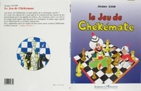Jacques Kamb - Le jeu de chekemate.