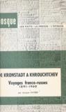 Jacques Kayser - De Kronstadt à Khrouchtchev - Voyages franco-russes, 1891-1960.