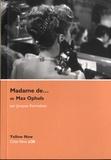 Jacques Kermabon - Madame de... de Max Ophuls.