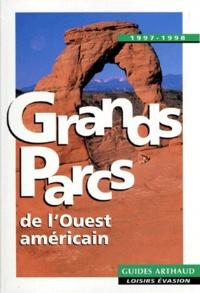 Jacques Klein - Grands parcs - De l'Ouest américain.