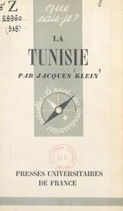 Jacques Klein et Paul Angoulvent - La Tunisie.
