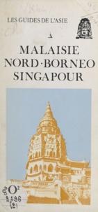 Jacques Klein - Malaisie, Nord-Bornéo, Singapour.