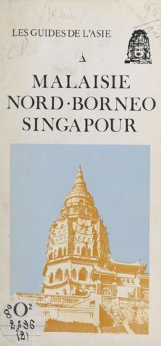 Malaisie, Nord-Bornéo, Singapour