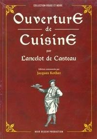 Jacques Kother - Ouverture de cuisine par Lancelot de Casteau.