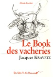 Jacques Kravetz - Le Book des vacheries.