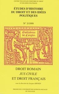 Jacques Krynen - Droit romain - Jus Civile et le droit français.