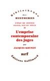 Jacques Krynen - L'Etat de justice, France, XIIIe-XXe siècle - Tome 2, L'emprise contemporaine des juges.