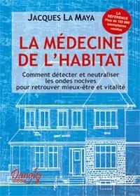 LA MEDECINE DE LHABITAT. Comment détecter et neutraliser les ondes nocives pour retrouver mieux-être et vitalité, 13ème édition 1997.pdf