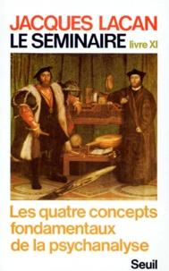 Goodtastepolice.fr LE SEMINAIRE. Livre 11, les quatre concepts fondamentaux de la psychanalyse Image