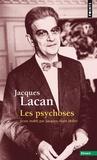 Jacques Lacan - Le séminaire - Tome 3, Les psychoses, 1955-1956.