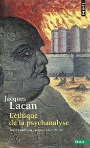 Le Séminaire- Tome 7, L'éthique de la psychanalyse, 1959-1960 - Jacques Lacan |