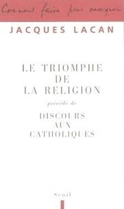Le triomphe de la religion - Précédé de Discours aux catholiques.pdf