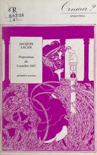 Jacques Lacan - Proposition du 9 octobre 1967 - Première version.
