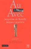 Jacques Lacarrière et Jacqueline de Romilly - .