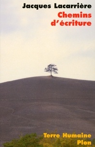 Jacques Lacarrière - Chemins d'écriture.