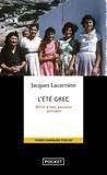 Jacques Lacarrière - L'été grec - Une Grèce quotidienne de 4000 ans.