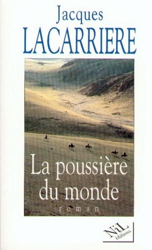 La poussière du monde - Jacques Lacarrière - Format ePub - 9782841114825 - 9,99 €