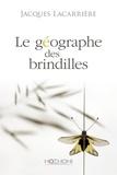 Jacques Lacarrière - Le géographe des brindilles.