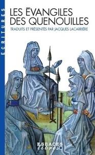 Jacques Lacarrière - Les Évangiles des quenouilles.