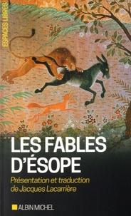 Jacques Lacarrière - Les Fables d'Esope.