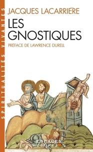 Jacques Lacarrière - Les gnostiques.