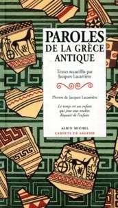 Jacques Lacarrière - Paroles de la Grèce antique.
