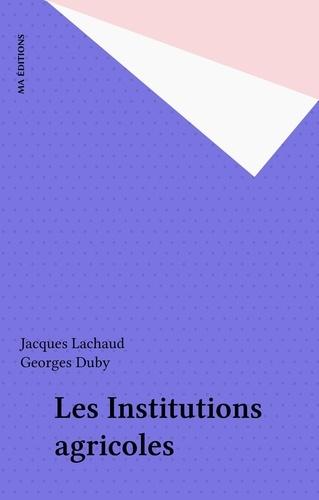 Les Institutions agricoles