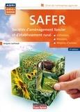 Jacques Lachaud - Safer Société d'aménagement foncier et d'établissement rural - Définition, Missions, Moyens d'action.