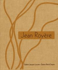 Jacques Lacoste et Laurence Seguin - Jean Royère - Coffret 2 volumes.