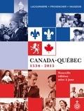 Jacques Lacoursière et Jean Provencher - Canada-Québec - 1534-2015.