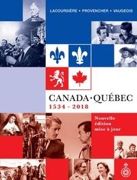 Jacques Lacoursière et Jean Provencher - Canada-Québec - 1534-2018.