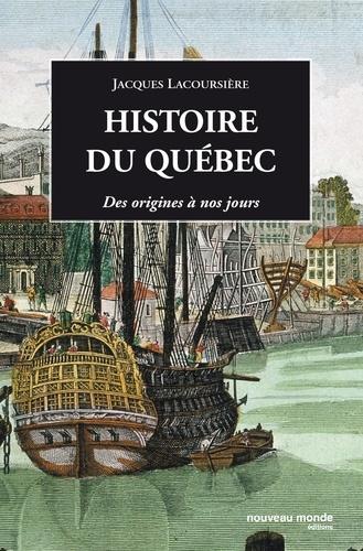 Jacques Lacoursière - Histoire du Québec - Des origines à nos jours.