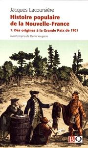 Histoire populaire de la Nouvelle-France - Tome 1, Des origines à la Grande Paix de 1701.pdf