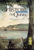 Jacques Lacoursière - Histoire populaire du Québec - Tome 1, Des origines à 1791.
