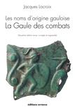 Jacques Lacroix - Les noms d'origine gauloise - La Gaule des activités économiques.