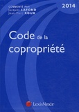Jacques Lafond et Jean-Marc Roux - Code de la copropriété 2014.