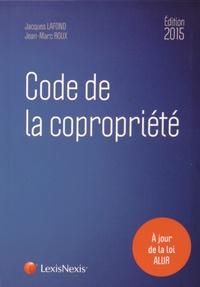 Jacques Lafond et Jean-Marc Roux - Code de la copropriété.