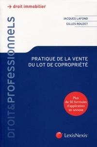 Jacques Lafond et Gilles Rouzet - Pratique de la vente du lot de copropriété.