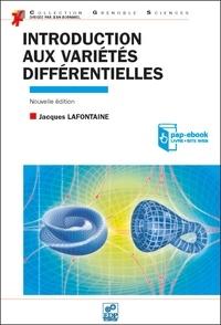 Jacques Lafontaine - Introduction aux variétés différentielles.