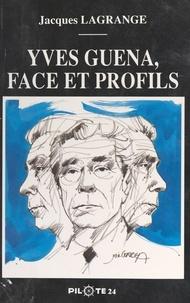 Jacques Lagrange - Yves Guéna, face et profils.