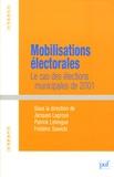 Jacques Lagroye et Patrick Lehingue - Mobilisations électorales - Le cas des élections municipales de 2001.