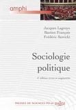 Jacques Lagroye et Bastien François - Sociologie politique.